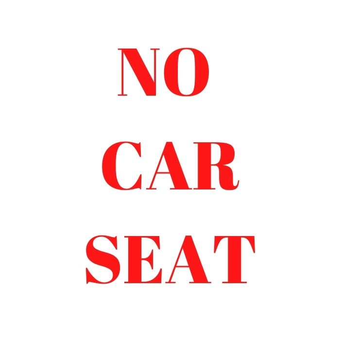 No Car Seats